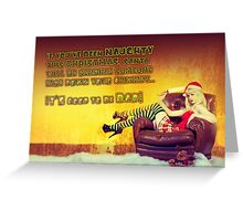 I hate Christmas, no.2 Greeting Card