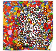 I Choose To See Poster