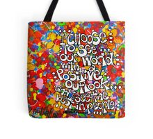 I Choose To See Tote Bag