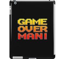 GAME OVER MAN! iPad Case/Skin