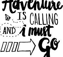 Adventure is Calling - Black by noeldolan
