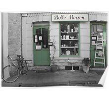 Belle Maison Poster