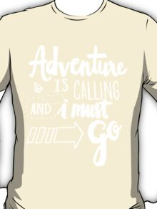 Adventure is Calling - White T-Shirt