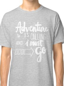 Adventure is Calling - White Classic T-Shirt
