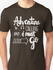 Adventure is Calling - White Unisex T-Shirt