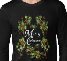 Holly, Holly, Holly, (for dark t's) Long Sleeve T-Shirt