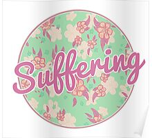Suffering Poster