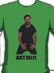 Shia LaBoeuf Just Do It T-Shirt