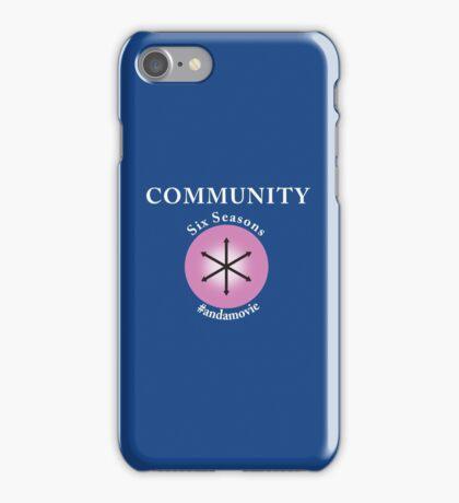 Community: Six Seasons #andamovie iPhone Case/Skin