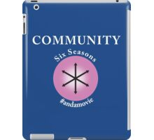 Community: Six Seasons #andamovie iPad Case/Skin