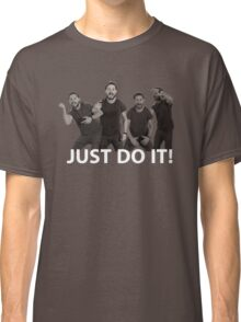 JUST DO IT Classic T-Shirt