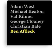 Affleck's Turn for Batman Canvas Print