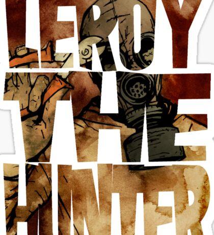 Leroy The Hunter Sticker