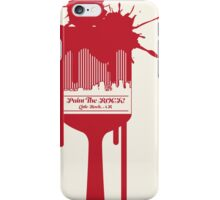 PAINT THE ROCK BRUSH iPhone Case/Skin