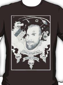 Civilizations Fall, Beards Endure T-Shirt