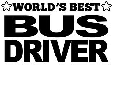 World's Best Bus Driver by GiftIdea