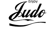 Enjoy Judo  Photographic Print