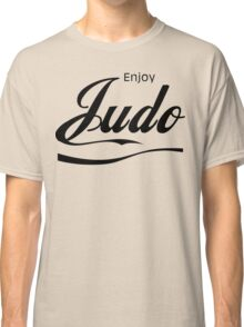 Enjoy Judo  Classic T-Shirt