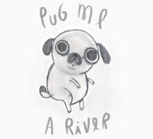 Pug me a river Kids Clothes