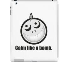Calm Like a Bomb! iPad Case/Skin