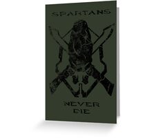 Spartans Never Die - Halo Greeting Card