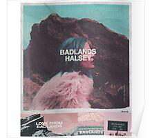BADLANDS- Halsey Poster