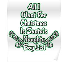all i want for christmas is santa's naughty boy list Poster