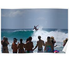 "Crowd pleaser "" Snapper rocks"" Gold coast, australia Poster"