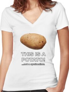 THIS IS A POTATO! ...not a synthesizer. Women's Fitted V-Neck T-Shirt