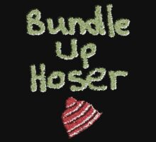 Bundle Up Hoser by Ruth Palmer
