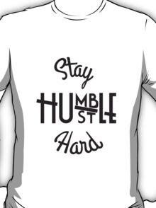 Stay Hmbl - Black T-Shirt