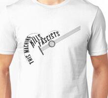 This machine kills fascists Unisex T-Shirt