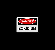 DANGER ZORIDIUM FAKE ELEMENT FUNNY SAFETY SIGN SIGNAGE by DangerSigns