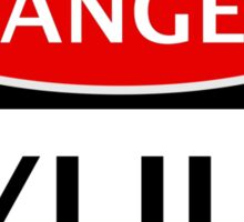 DANGER TYLIUM FAKE ELEMENT FUNNY SAFETY SIGN SIGNAGE Sticker
