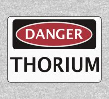 DANGER THORIUM FAKE ELEMENT FUNNY SAFETY SIGN SIGNAGE Kids Clothes