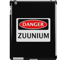 DANGER ZUUNIUM FAKE ELEMENT FUNNY SAFETY SIGN SIGNAGE iPad Case/Skin