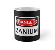 DANGER ZANIUM FAKE ELEMENT FUNNY SAFETY SIGN SIGNAGE Mug