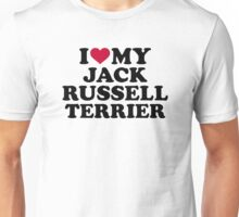 I love my Jack Russell Terrier Unisex T-Shirt