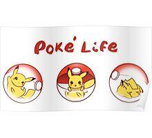 Poke' Life Poster