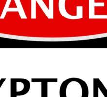 DANGER KRYPTONITE FAKE ELEMENT FUNNY SAFETY SIGN SIGNAGE Sticker