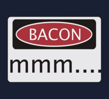 BACON mmm...., FUNNY DANGER STYLE FAKE SAFETY SIGN Kids Tee