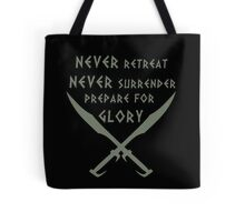Never Retreat-Never Surrender-Prepare for Glory-Spartan Tote Bag