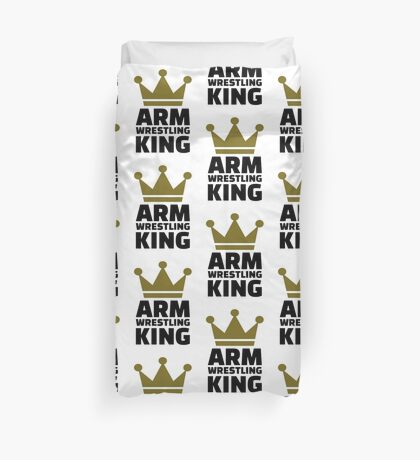 Arm wrestling king Duvet Cover