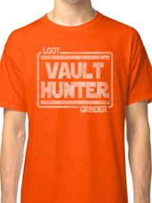 Vault Hunter, Loot Grinder Classic T-Shirt