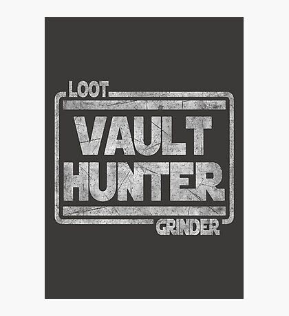 Vault Hunter, Loot Grinder Photographic Print
