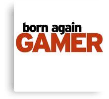Born again gamer Canvas Print
