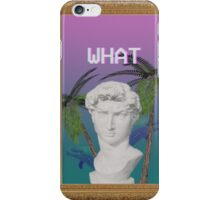 WHAT - Vapor iPhone Case/Skin
