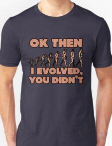 Evolution vs creationism humor T-Shirt