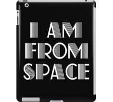 I am from space nerd geek funny geeky iPad Case/Skin