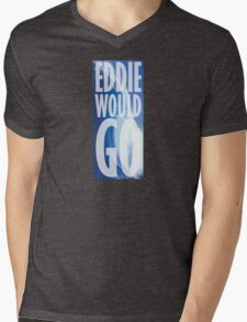 Eddie Would Go Mens V-Neck T-Shirt
